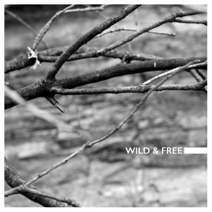 Wild & Free Single Cover
